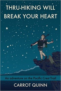 Thru-hiking will break your heart-book cover