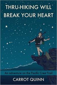 Thru-hiking will break your heart-book cover